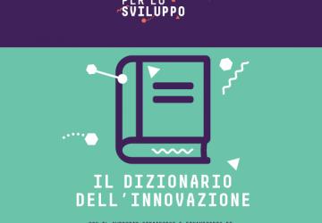Scarica il Dizionario dell'Innovazione + Le novità per il 2019
