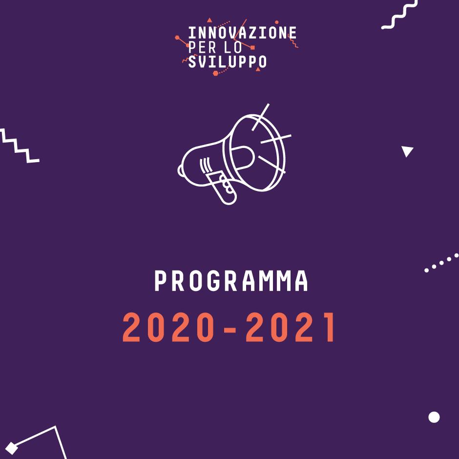 Innovazione per lo Sviluppo: il programma 2020-2021