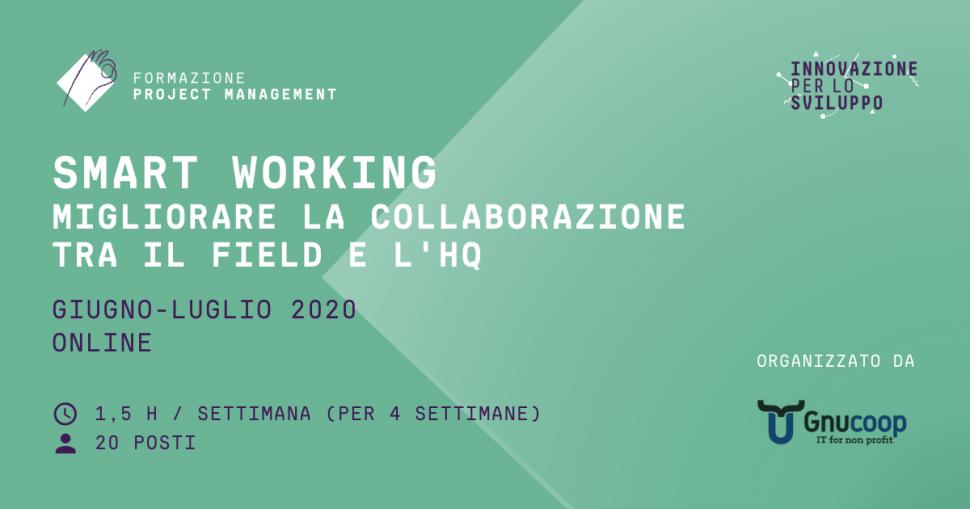 Smart Working: migliorare la collaborazione tra il field e l'HQ