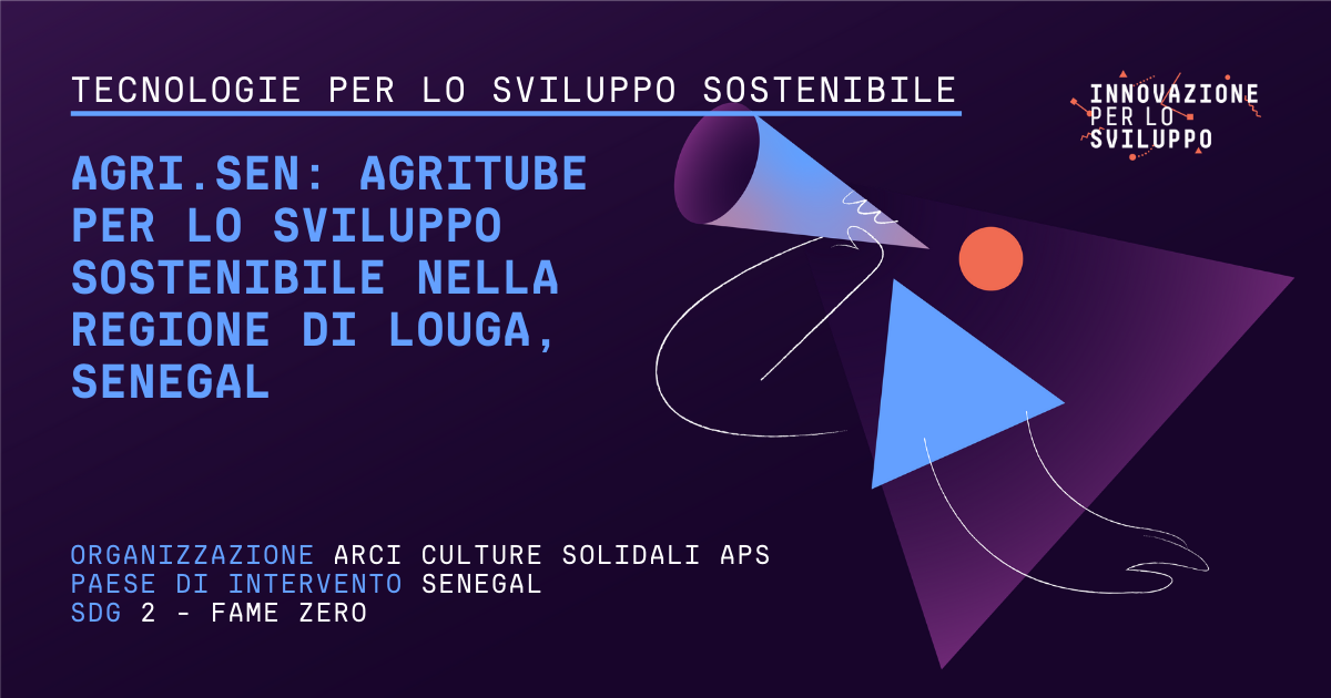 AGRI.SEN: Agritube per lo sviluppo sostenibile